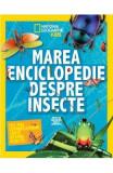 Marea enciclopedie despre insecte - National Geographic Kids