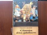 Casuta din padure fratii grimm carte ilustrata poveste copii ed ion creanga 1983, Alta editura