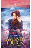 Cand toate fetele au disparut - Amanda Quick