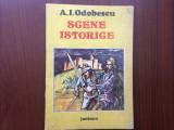 Scene istorice a i odobescu editura junimea 1989 carte povesti istorie ilustrata, Alta editura, A.I. Odobescu