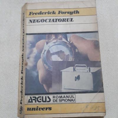 Negociatorul- Frederick Forsyth foto