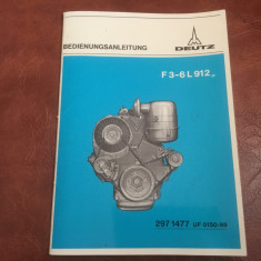 Brosura / manual Deutz model F3-6L912 limba germana / 40 pagini !
