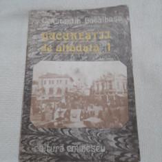 Bucurestii de altadata , vol. 1- Constantin Bacalbasa