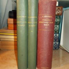 DIMITRIE ALEXANDRESCO - PRINCIPIILE DREPTULUI CIVIL ROMAN ( VOL I-IV ) - 1926 - Carte Drept civil