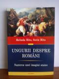 Sorin & Melinda Mitu – Ungurii despre romani. Nasterea unei imagini etnice., Polirom