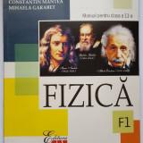 Manual fizica (F1) pentru clasa a XI-a, C. Mantea, M. Garabet, Ed. All, Clasa 11