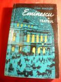 Ioan Massoff - Eminescu si Teatrul - Ed. pt.Literatura 1964