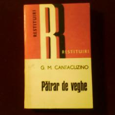 G. M. Cantacuzino Patrar de veghe