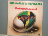 BOB MARLEY & THE WAILERS - THE BIRTH OF A LEGEND-2LP SET (1976/CALLA/USA)- Vinil