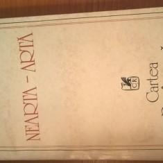 Ion Ianosi - Nearta-arta - Volumul I (Editura Cartea Romaneasca, 1982)