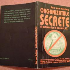 Organizatiile Secrete si puterea lor In Secolul XX - Jan Van Helsing - Carte ezoterism