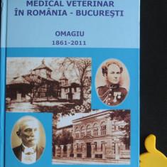 150 de ani medical veterinar in  Romania Bucuresti Omagiu 1861-2011