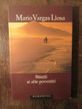 BAIETII SI ALTE POVESTIRI - MARIO VARGAS LLOSA, Humanitas