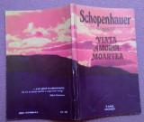 Viata, Amorul, Moartea -  Schopenhauer