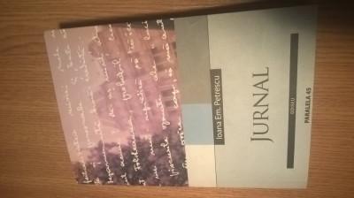 Ioana Em. Petrescu - Jurnal 1959-1990 (Editura Paralela 45, 2004) foto