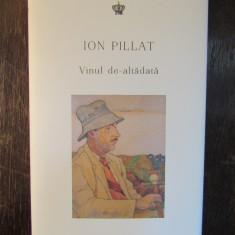 ION PILLAT.Vinul de-altădată