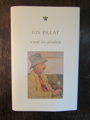ION PILLAT.Vinul de-altădată foto