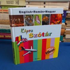 DICTIONAR ILUSTRAT ( KEPES SZOTAR ) * ENGLEZ-ROMAN-MAGHIAR - 2008