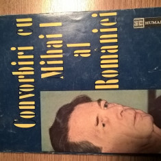 Convorbiri cu Mihai I al Romaniei - Mircea Ciobanu (Editura Humanitas, 1992)