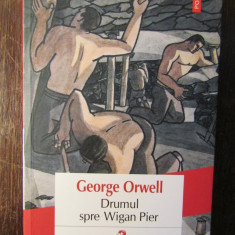Drumul spre Wigan Pier -George Orwell