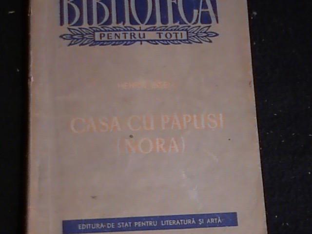 CASA CU PAPUSI-[NORA] -HENRIK IBSEN-