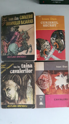 Ioan Dan - Cavaleri ordinului Basarab, Taina Cavalerilor, Cavalerii, Curierul foto
