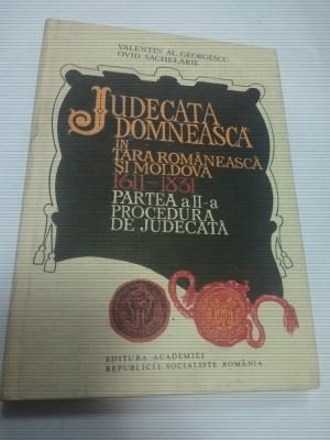 JUDECATA DOMNEASCA IN TARA ROMANEASCA SI MOLDOVA - partea 2 - procedura .... foto