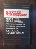 MONAHUL DE LA ROHIA- NICOLAE STEINHARDT