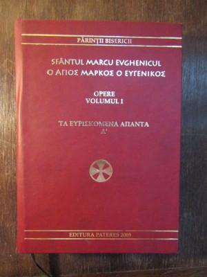 Opere vol. 1 - Sfantul Marcu Evghenicul foto