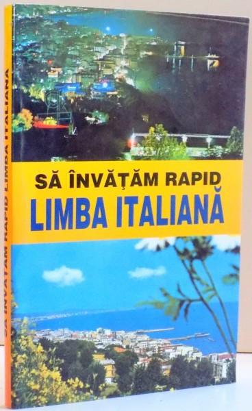 SA INVATAM RAPID LIMBA ITALIANA foto mare