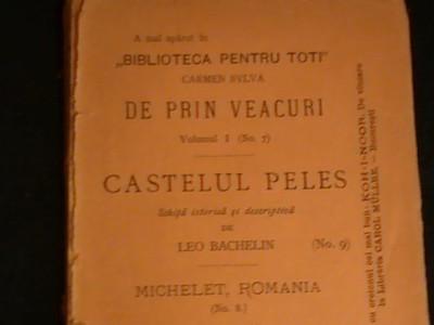 DE PRIN VEACURI-CARMEN SYLVA-CASTELUL PELES-LEO BACHELIN- foto