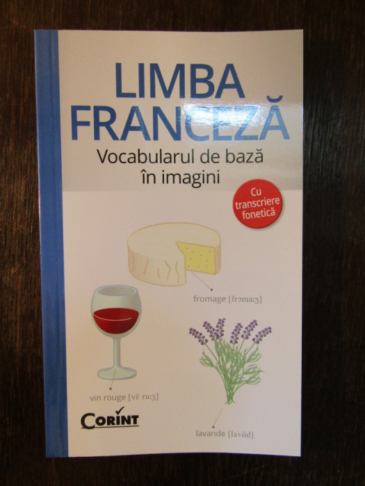 LIMBA FRANCEZA .VOCABULARUL DE BAZA IN IMAGINI