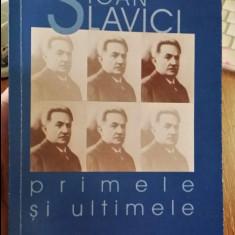Ioan Slavici - Primele si ultimele