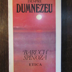 DESPRE DUMNEZEU - BARUCH SPINOZA - Carte Filosofie