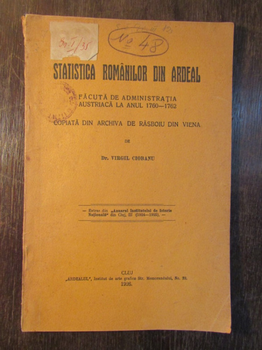 STATISTICA ROMANILOR DIN ARDEAL , FACUTA DE ADMINISTRATIA AUSTRIACA ( 1926) foto mare