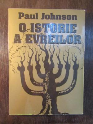 O Istorie A Evreilor - Paul Johnson foto