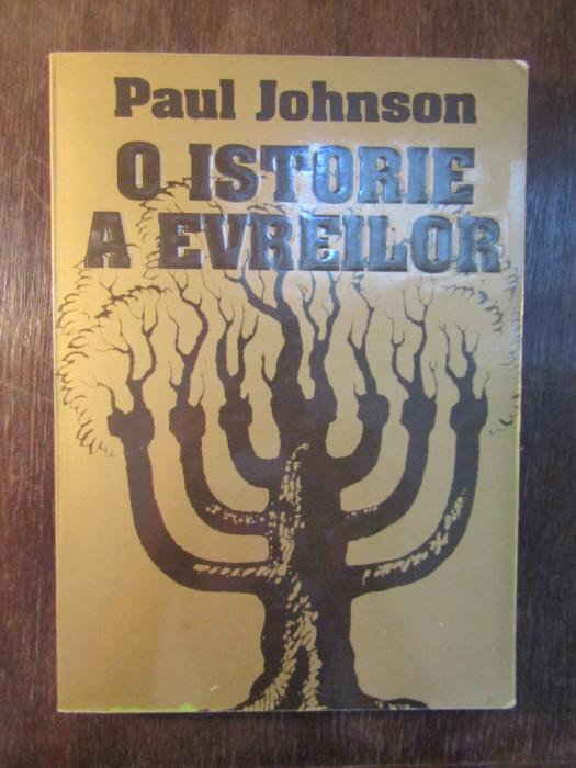 O Istorie A Evreilor - Paul Johnson foto mare