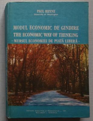 Paul Heyne - Modul Economic de Gandire - Mersul Economiei de Piata Libera foto