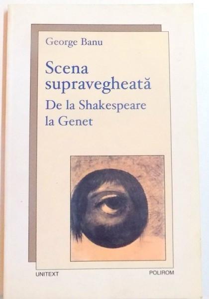 SCENA SUPRAVEGHEATA , DE LA SHAKESPEARE LA GENET , 2007 foto mare