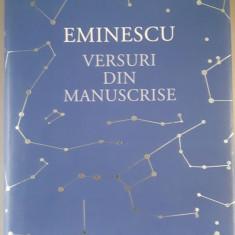 MIHAI EMINESCU - VERSURI DIN MANUSCRISE - Humanitas
