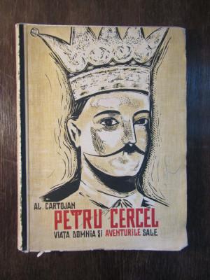 Al. Cartojan – Petru Cercel viata, domnia si aventurile sale foto