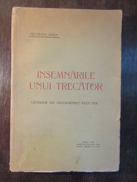 INSEMNARILE UNUI TRECATOR -OCTAVIAN GOGA foto mare
