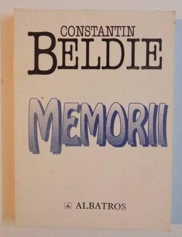 Memorii  : O jumatate de veac in Bucuresti (1900-1950) / C. Beldie foto mare