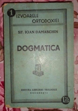 Dogmatica  / Sfantul Ioan Damaschin 1938 foto mare