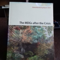 The MDGs after the Crisis (ODM (monitorizare) după criză)