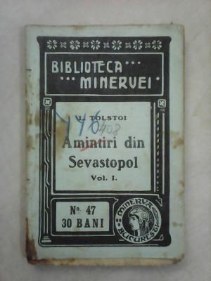 Biblioteca Minervei nr 47 , Amintiri din Sevastopol - TOLSTOI , an 1909 foto