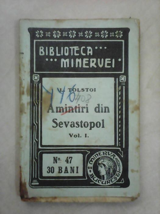Biblioteca Minervei nr 47 , Amintiri din Sevastopol - TOLSTOI , an 1909 foto mare