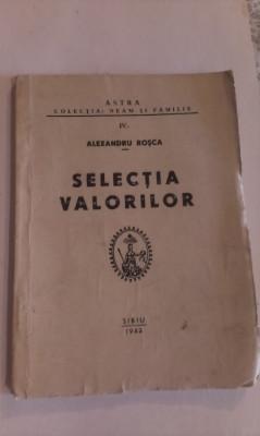 SELECTIA  VALORILOR foto