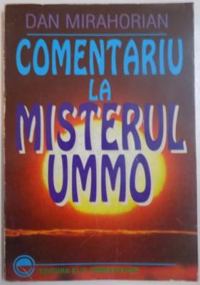 COMENTARIU LA MISTERUL UMMO de DAN MIRAHORIAN foto