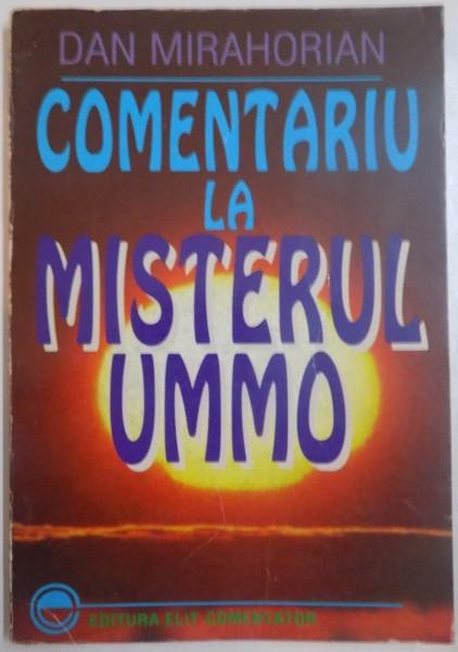 COMENTARIU LA MISTERUL UMMO de DAN MIRAHORIAN foto mare